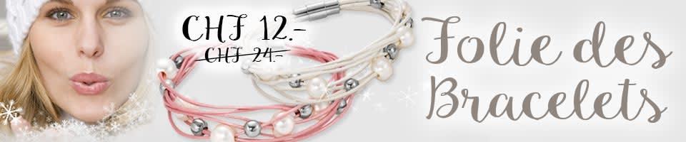 Folie des Bracelets